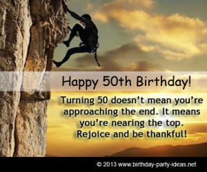 Turning 50 doesn't mean you're approaching the end. It means you ...