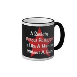 Anti-Religion Quote Coffee Mug