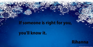 rihanna-quotes-if-someone-is-right-for-you.jpg