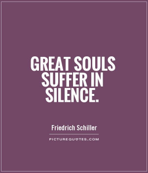 great-souls-suffer-in-silence-quote-1.jpg