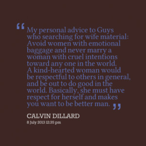 Avoid women with emotional baggage and never marry a woman with cruel ...