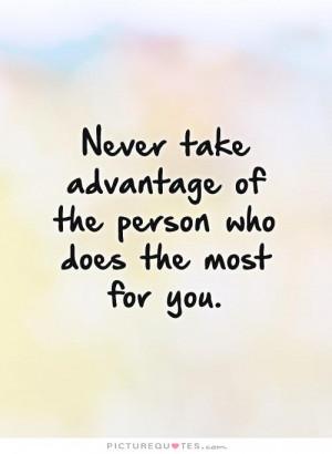 Taking Advantage Quotes