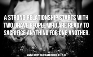 ... -are-ready-to-sacrifice-anything-for-one-another-inspirational-quote