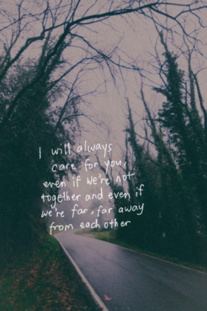 ... tags for this image include: love, away, care, quote and quotes