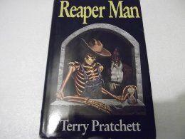 Reaper Man~ Terry Pratchett