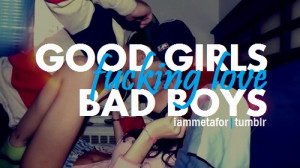 ... bad boys good girl love cute cute couple couple swag dope true quote