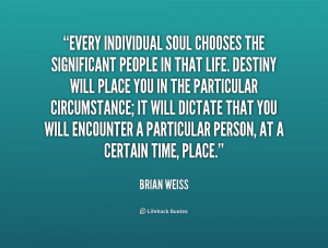Brian Weiss Quotes
