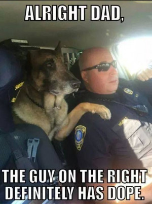 Police Dog Funny Quote...