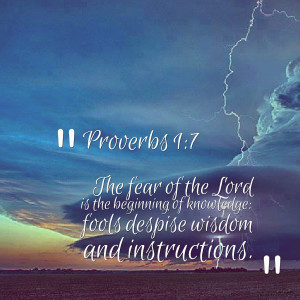 Quotes Picture: proverbs 1:7 the fear of the lord is the beginning of ...