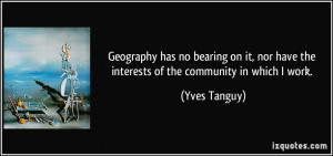 More Yves Tanguy Quotes