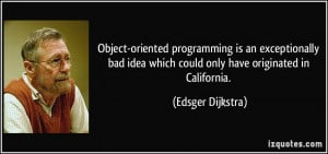 Object-oriented programming is an exceptionally bad idea which could ...