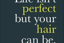 For the salon / Cute hair quotes / by Neesh Jones