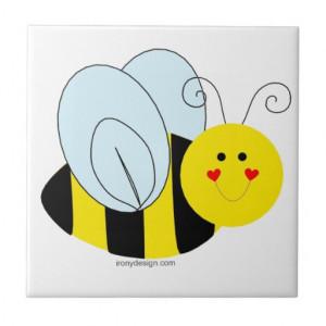 Cute Bee Sayings http://www.zazzle.com/cute_bee_ceramic_tile ...