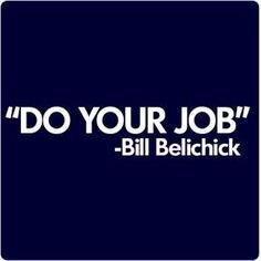 ... quotes, england patriot, boston sport, athlet, bill belichick quotes