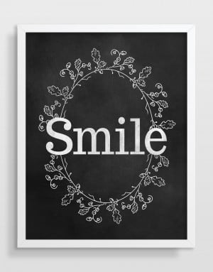 Smile and Be Thankful – Inspirational Art Quotes