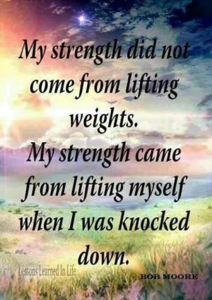 ... sayings about strength quotes about strength and determination