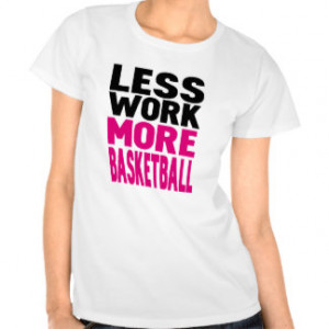 Women's Basketball Quotes T-Shirts & Tops