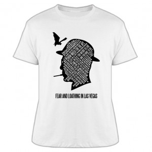 Fear And Loathing Quotes T Shirt
