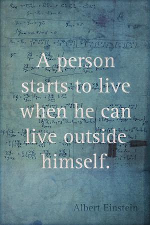 Albert Einstein Quote Person Starts To Live Science Math Formula On ...