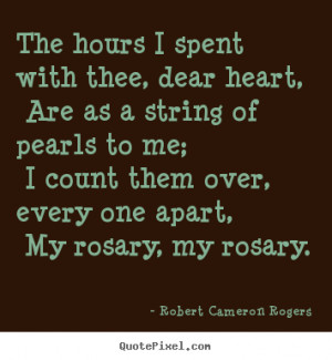 ... rogers more love quotes motivational quotes life quotes success quotes