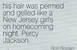 ... Was Permed And Gelled Like A New Jersey Girl's On Homecoming