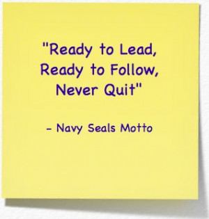 WORDS OF WISDOM: Navy Seals Motto