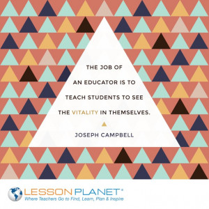 "... in themselves."" ~ Joseph Campbell #education #teaching #quote"