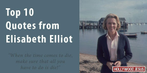 Site_Top-10-Quotes-from-Elisabeth-Elliot