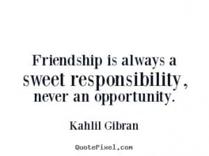 Khalil Gibran on friendship