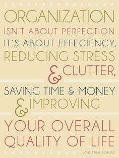 Decluttering & Organised quotes.