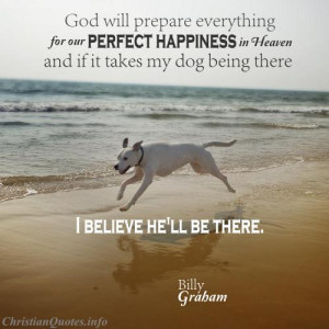 Billy Graham Quote - Dogs in-Heaven - Dog running on the beach