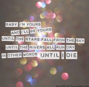 quotes,ilike,love,you,sayings,babyimyours,until,the,dying,thing ...