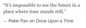 OUAT 30 Day Challenge: #14 Favorite Quote - From - Peter Pan season 3