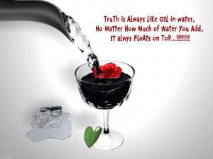 TruTh is Always Like OIL in water,