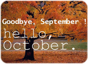 goodbye september goodbye october