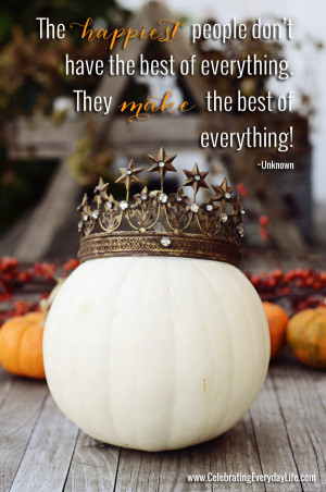 ... Pumpkin Quote, Inspiring Quote, Pumpkin wearing a crown, Celebrating