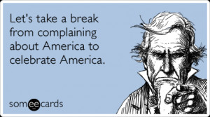 complain-about-america-fourth-of-july-celebrate-independence_day ...