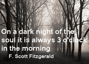 quote:On a dark night of the soul... F. Scott Fitzgerald 600×428