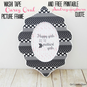 ... Tape Curvy Oval Picture Frame and Free Printable Audrey Hepburn Quote