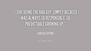 Quotes About Being the Bad Guy