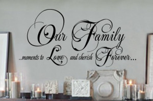 Our family moments 18x36 Vinyl Lettering Wall Quotes Words Sticky Art