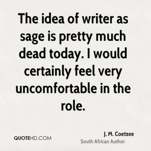 coetzee-j-m-coetzee-the-idea-of-writer-as-sage-is-pretty-much.jpg