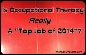 Occupational Therapy Top Job 2014?
