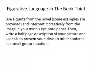 Figurative Language in The Book Thief Use a quote from the novel (some ...