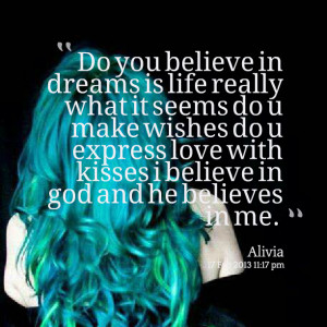 ... express love with kisses i believe in god and he believes in me