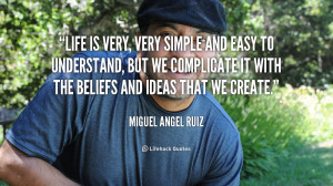 Miguel Angel Ruiz Quotes