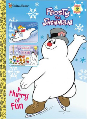 "Start by marking ""Frosty the Snowman (Color Plus)"" as Want to Read ..."