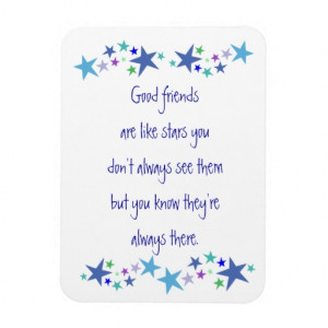 Good Friends are like Stars Fun Quote Vinyl Magnets