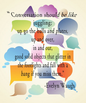 Conversation Quote - Evelyn Waugh (author of