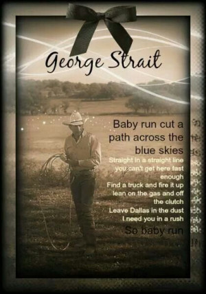 George Strait Song Quote